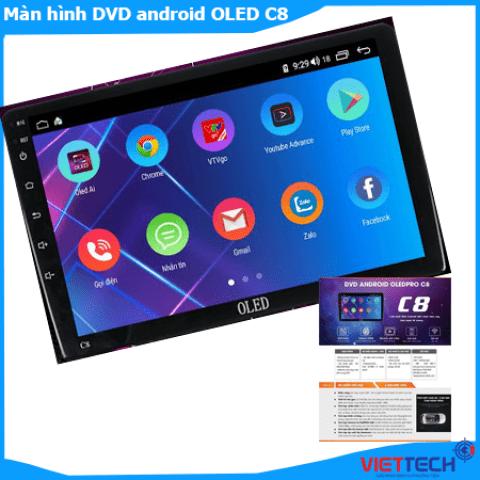 Đầu DVD ô tô Android OLED C8 cho mọi dòng xe phiên bản mới nhất.