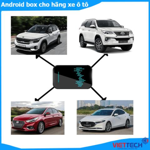 Lắp Android box cho hãng xe ô tô Toyota, Hyundai, Mazda, KIA