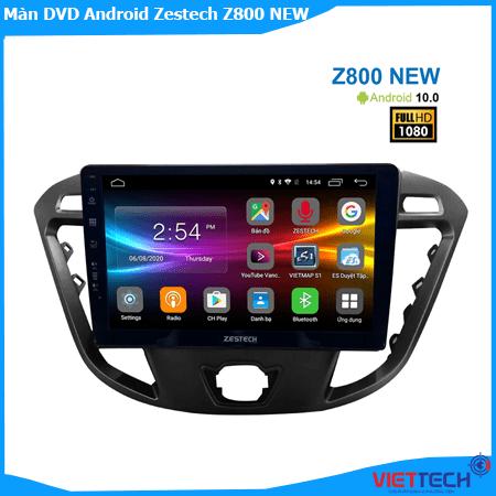 Màn hình DVD Android Zestech Z800 new nâng cấp thông minh, hiện đại