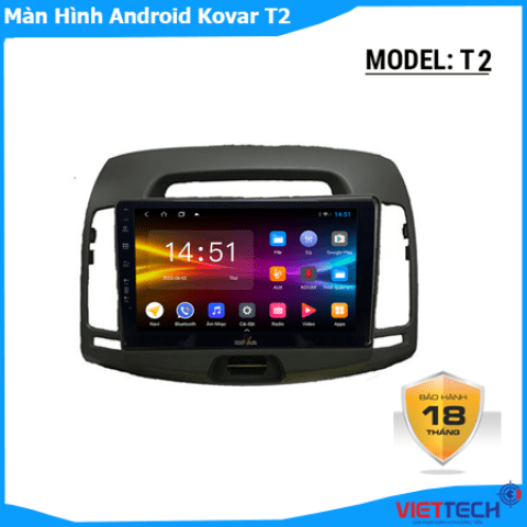 Màn Hình Android Kovar T2 nổi bật sang trọng nhất trong phân khúc hiện nay